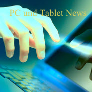 PC und Tablet News