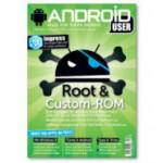 Android User: Neue Ausgabe mit Schwerpunkt Root (eMagazin)