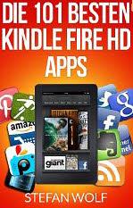 Die 101 besten Kindle Fire HD Apps (eBook, kostenlos)