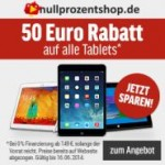 50 Euro Rabatt Aktion auf Tablets bei 0% Finanzierung