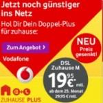 Vodafone  DSL Zuhause M  für  nur 19,95 Euro (Aktion)
