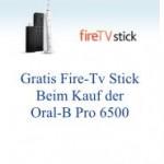 Fire TV Stick gratis beim Kauf einer Oral-B PRO 6500 Zahnbürste