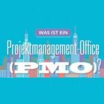 Projektmanagement-Grundlagen: Was ist ein PMO? Infografik
