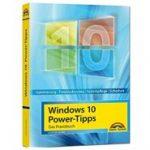 Windows 10 Power-Tipps - Das Maxibuch: Optimierung, Troubleshooting und mehr